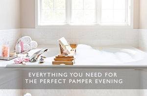 Everything You Need for the Perfect Pamper Evening-Scentered