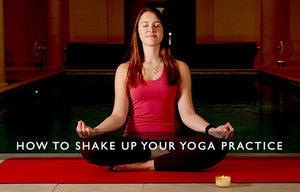 How to shake up your yoga practice-Scentered