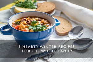5 hearty winter recipes for the whole family
