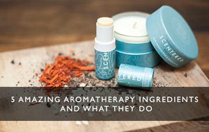5 amazing aromatherapy ingredients and what they do-Scentered