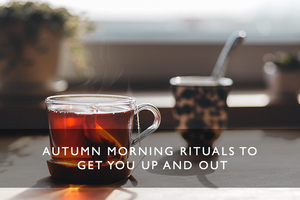 autumn morning rituals