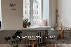 What is slow living?