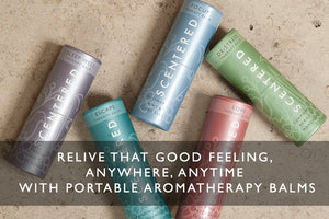 Relive That Good Feeling, Anywhere, Anytime With Portable Aromatherapy Balms