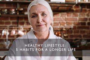 Healthy Lifestyle: 5 Habits for A Longer Life Pt 1