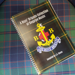 A Boys' Brigade Collection of Bagpipe Music