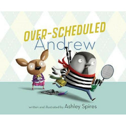 Over-Scheduled Andrew - A Spires