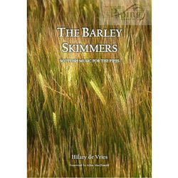 The Barley Skimmers, Scottish music for pipes, Hilary de Vries