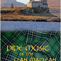 Pipe Music of the Clan MacLean