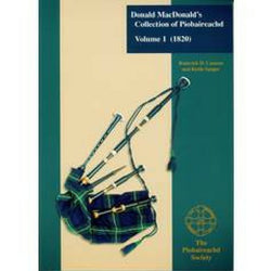 Collection of Piobaireachd Vol 1 - D MacDonald