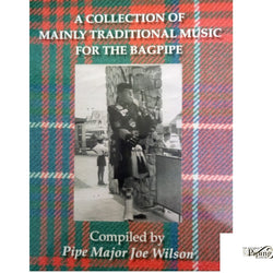 Bagpipe Music - Pipe Major Joe Wilson