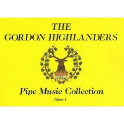 Gordon Highlanders Vol 1