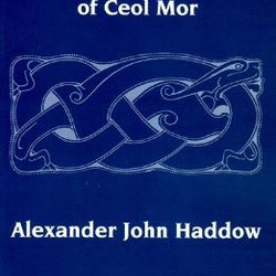 History and Structure of Ceol Mor