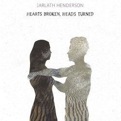 Hearts Broken, Heads Turned - Jarlath Henderson