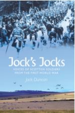Jock's Jocks - Voices of Scottish Soldiers from the First World War