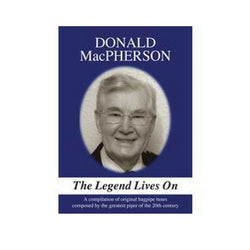 Donald MacPherson - The Legend Lives On