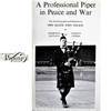 John Wilson -A professional Piper in Peace and War