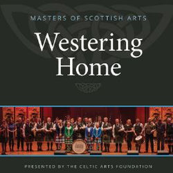 Celtic Arts Foundation Westering Home