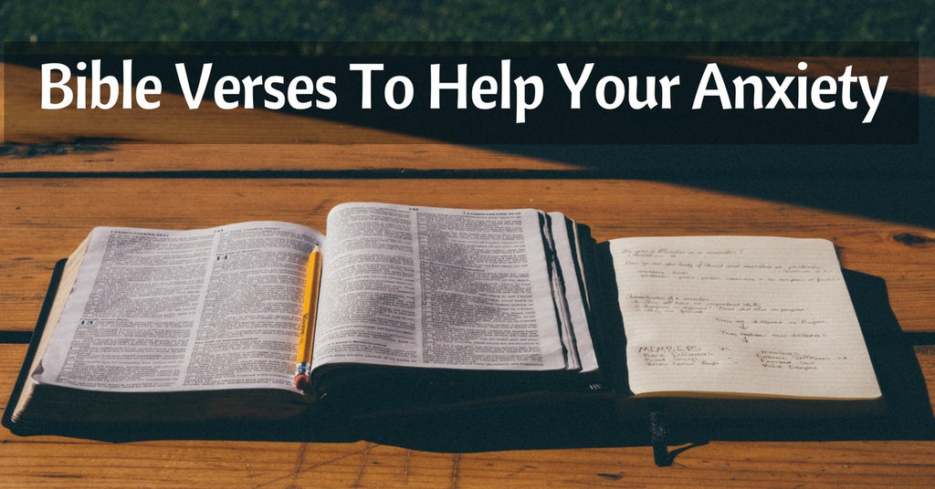 Bible Verses To Help Your Anxiety