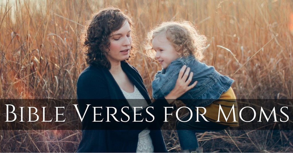 Important Bible Verses for Moms