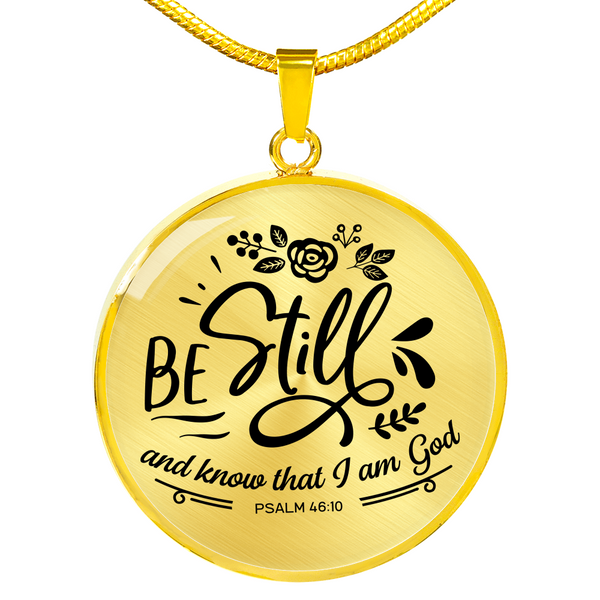 Be Still And Know That I AM GOD Necklace - Hosanna Store