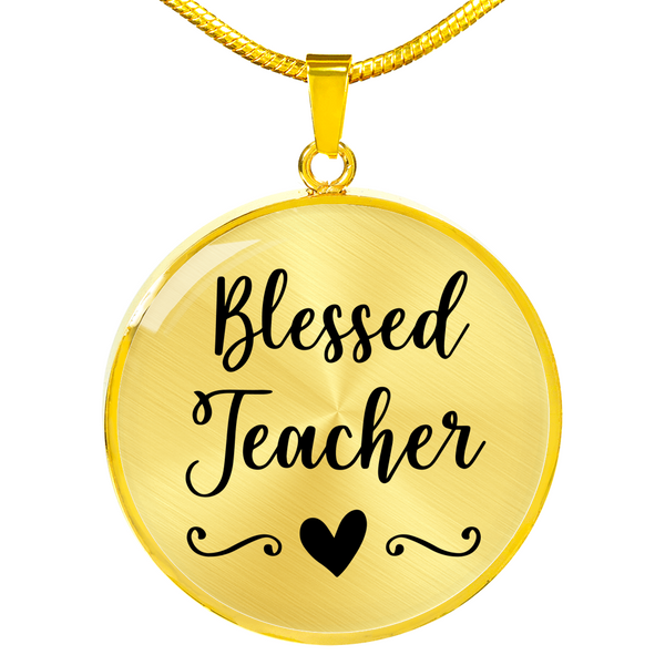 Blessed Teacher Necklace - Hosanna Store