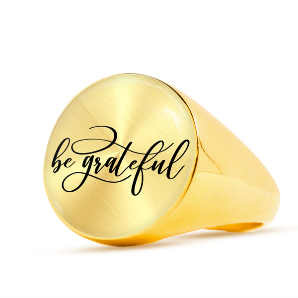 Begrateful Signet Ring (Unisex)