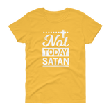 Not Today Satan T-shirt - Hosanna Store