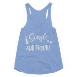 Single And Proud Women's Tri-Blend Racerback Tank - Hosanna Store