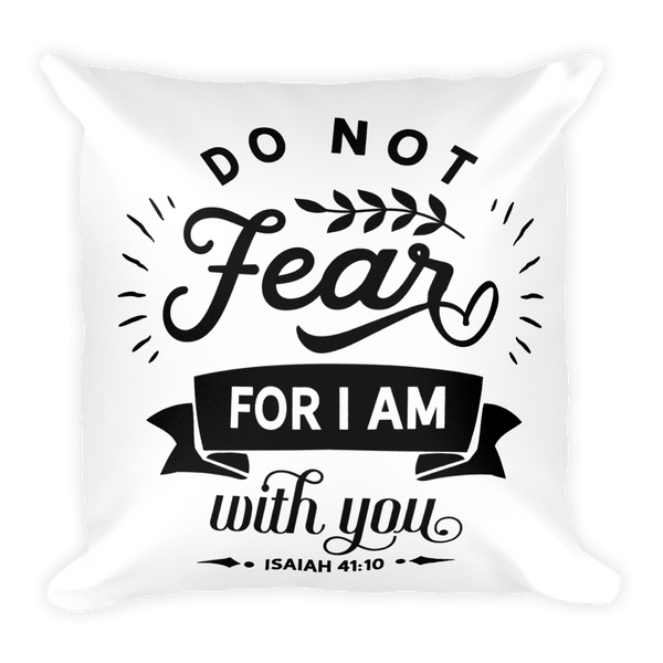 Do Not Fear Basic Pillow Case w/ stuffing