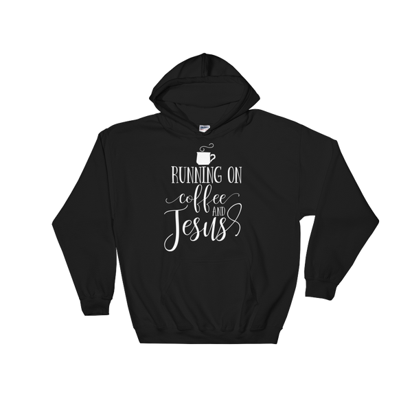 Running on Coffee & Jesus Hoodie - Hosanna Store
