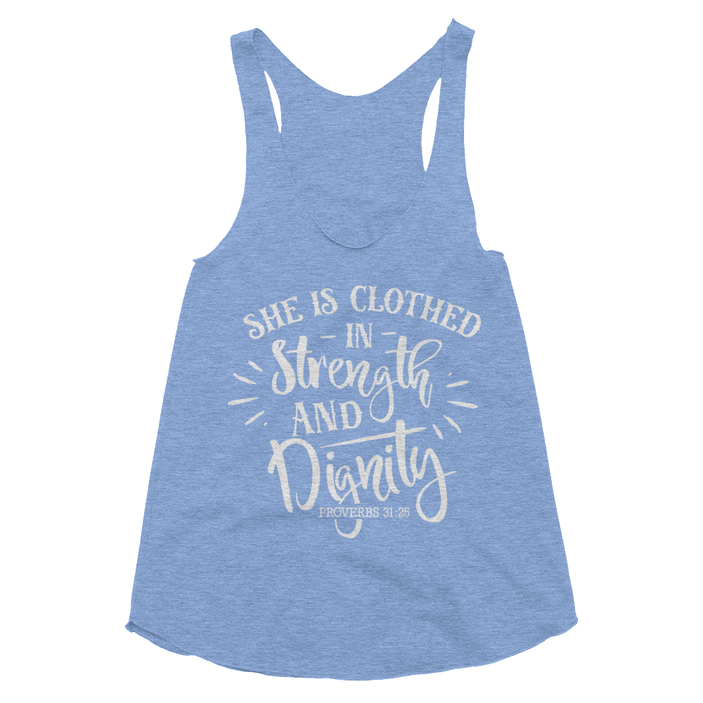 She is Clothing in Strength & Dignity Women's Tri-Blend Racerback Tank - Hosanna Store