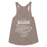 I Am Fearfully & wonderfully Made Women's Tri-Blend Racerback Tank - Hosanna Store