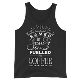 Saved By Jesus & Fueled By Coffee Tank Top
