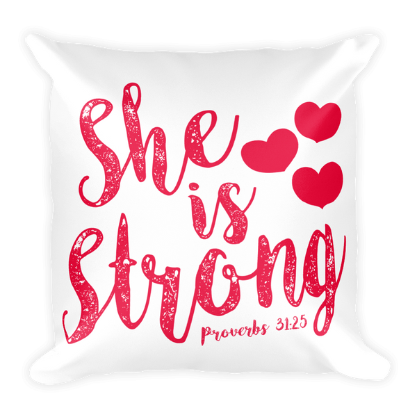 She Is Strong Basic Pillow Case w/ stuffing - Hosanna Store