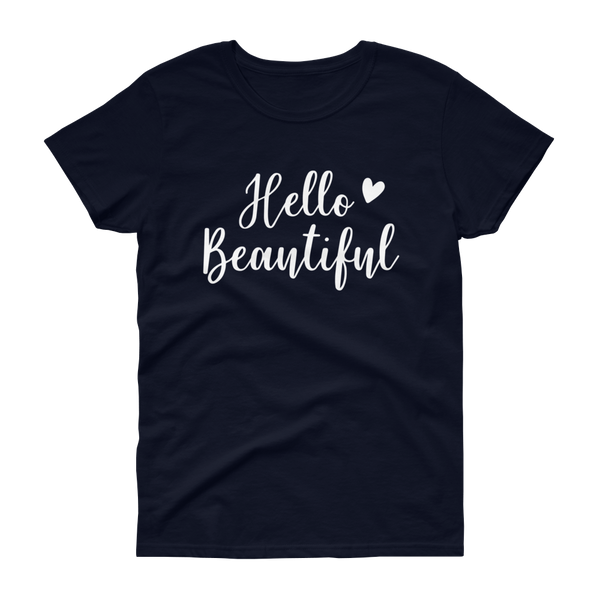 Hello Beautiful T-shirt - Hosanna Store