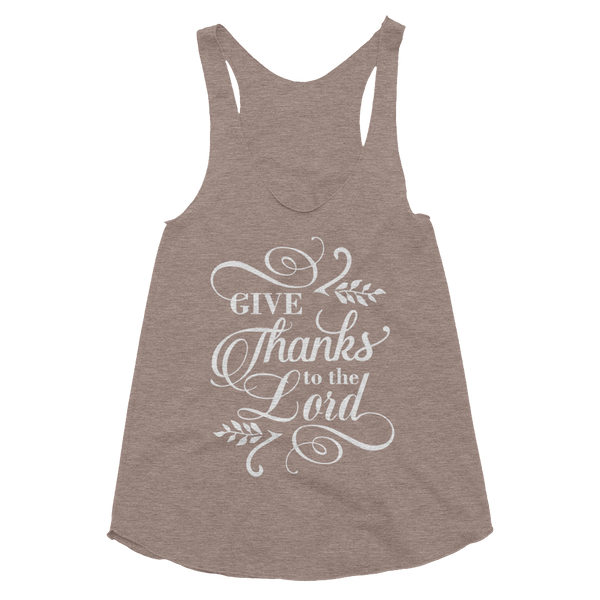 Give Thanks To The Lord Women's Tri-Blend Racerback Tank
