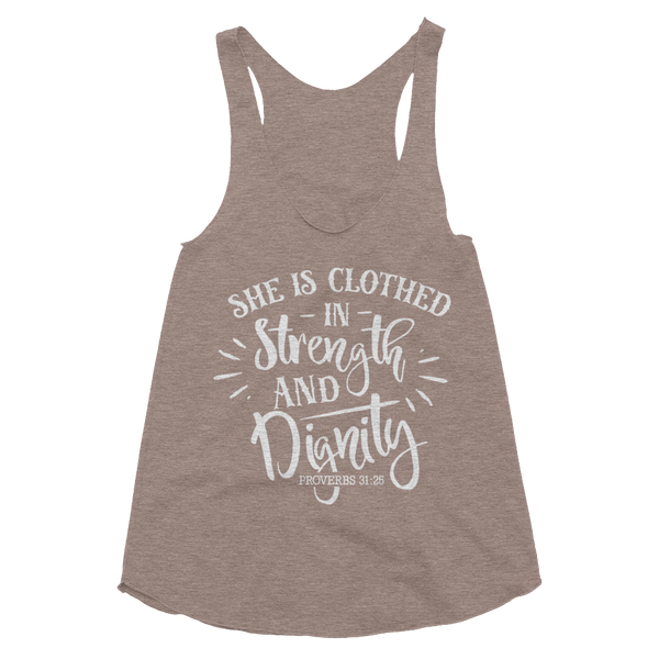 She is Clothing in Strength & Dignity Women's Tri-Blend Racerback Tank