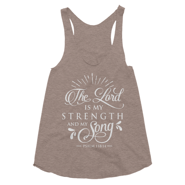 The Lord Is My Strength & Song Women's Tri-Blend Racerback Tank - Hosanna Store