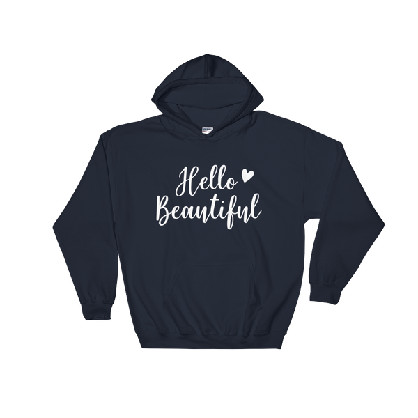 Hello Beautiful Hoodie - Hosanna Store