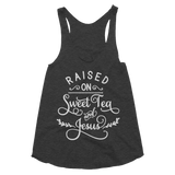 Raised on Sweet Tea & Jesus Women's Tri-Blend Racerback Tank - Hosanna Store