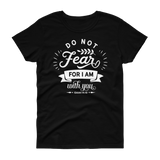 Do Not Fear T-shirt - Hosanna Store