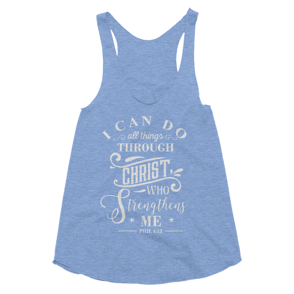 I Can Do All Things Through Christ Women's Tri-Blend Racerback Tank - Hosanna Store
