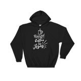 Raised On Coffee & Jesus Hoodie