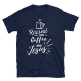 Raised On Coffee & Jesus T-shirt