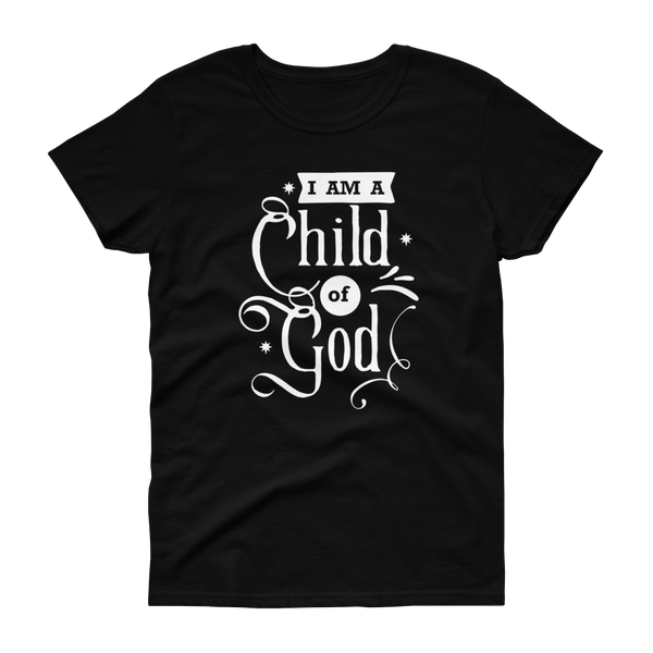 I'm A Child of God T-shirt - Hosanna Store