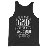 If God Is For Us Who Can Be Against Us T-shirt