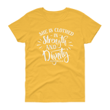 She is Clothing in Strength & Dignity T-shirt