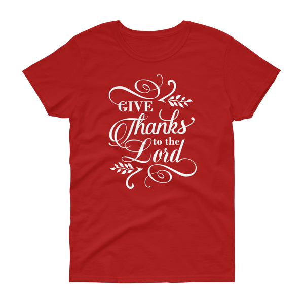 Give Thanks To The Lord T-shirt - Hosanna Store