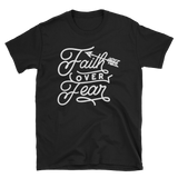 Faith Over Fear T-shirt - Hosanna Store