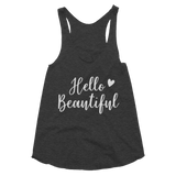 Hello Beautiful Women's Tri-Blend Racerback Tank - Hosanna Store